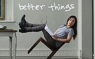 BetterThings.jpg