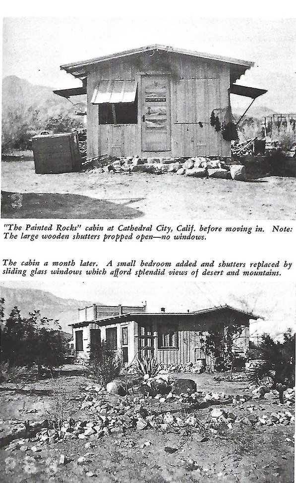 Painted Rocks - photos of cabin from Josephine Morse True book about living in Cathedral City in 1930s