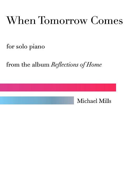 When Tomorrow Comes (PDF) Piano Solo