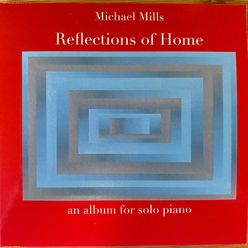 Reflections of Home (CD) an album for solo piano