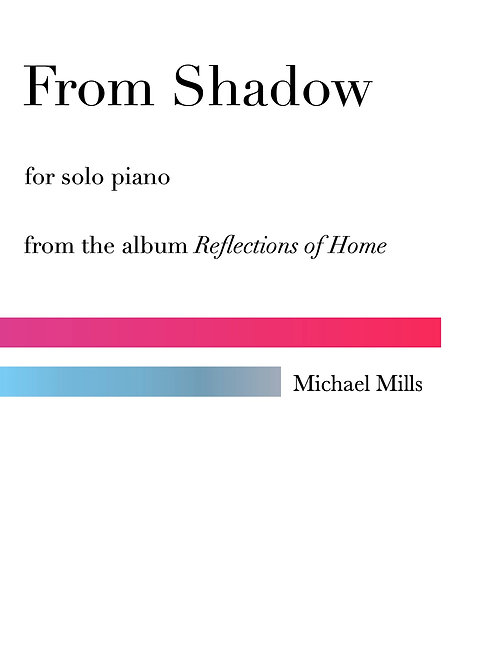 From Shadow (PDF) Piano Solo