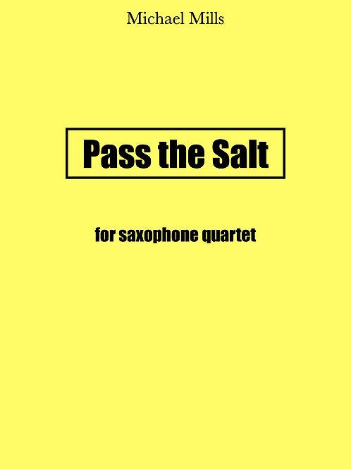 Pass the Salt (PDF) Saxophone Quartet - Score & Parts