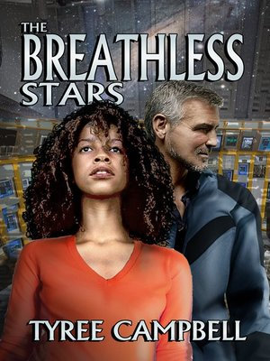 BREATHLESS STARS by Tyree Campbell