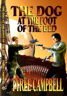 DOG AT THE FOOT OF THE BED by Tyree Campbell
