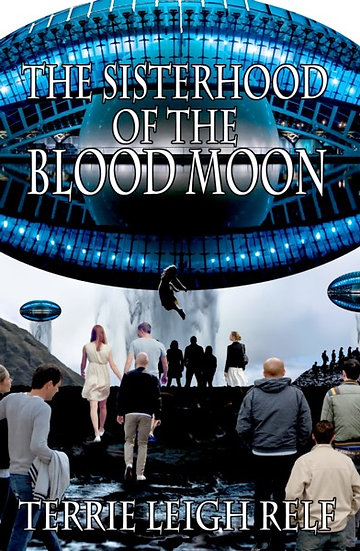 SISTERHOOD OF THE BLOOD MOON by Terrie Leigh Relf