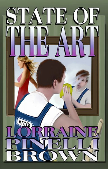 STATE OF THE ART by Lorraine Pinelli Brown