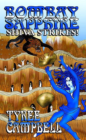 BOMBAY SAPPHIRE: SHIVA STRIKES! by Tyree Campbell