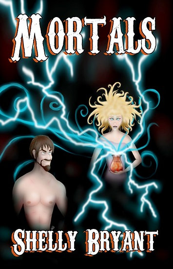 MORTALS by Shelly Bryant