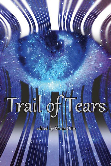 TRAIL OF TEARS by Karen Otto