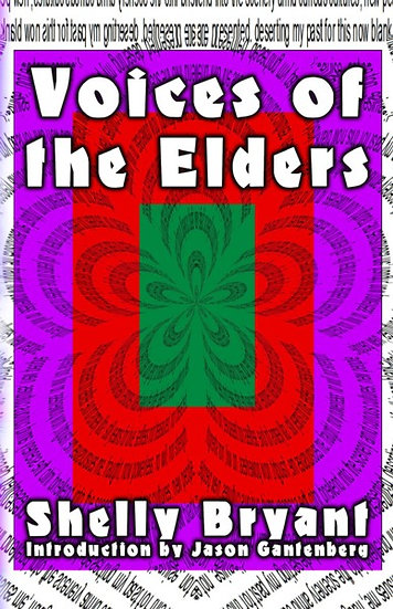 VOICES OF THE ELDERS by Shelly Bryant
