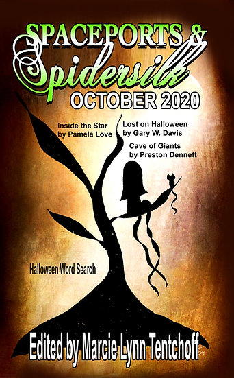 SPACEPORTS & SPIDERSILK October 2020 edited by Marcie Lynn Tentchoff