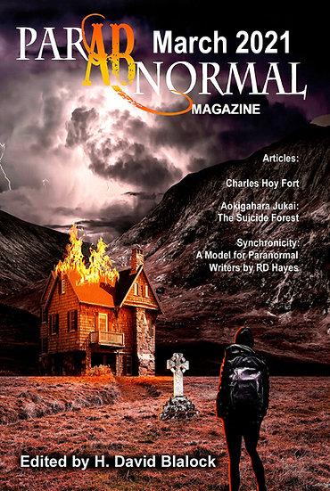 PARABNORMAL MAGAZINE March 2021 edited by H David Blalock