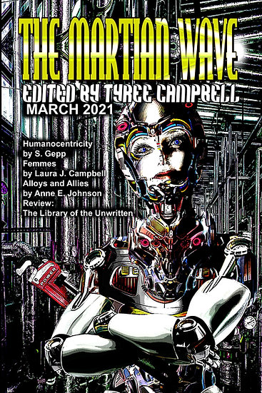 MARTIAN WAVE March 2021 edited by Tyree Campbell