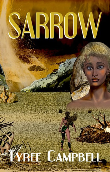 SARROW by Tyree Campbell