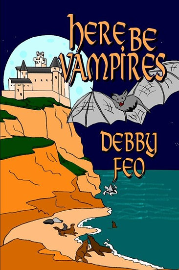 HERE BE VAMPIRES by Debby Feo