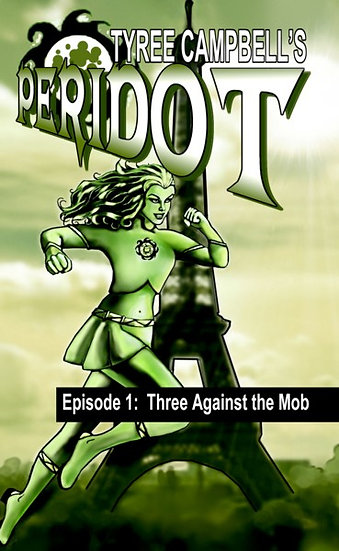 PERIDOT: THREE AGAINST THE MOB by Tyree Campbell