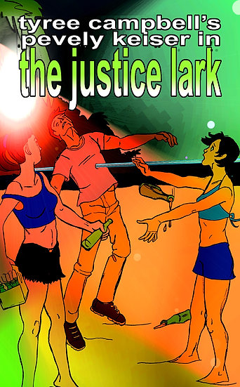 JUSTICE LARK by Tyree Campbell