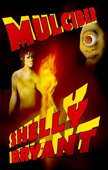 MULCIBER by Shelly Bryant