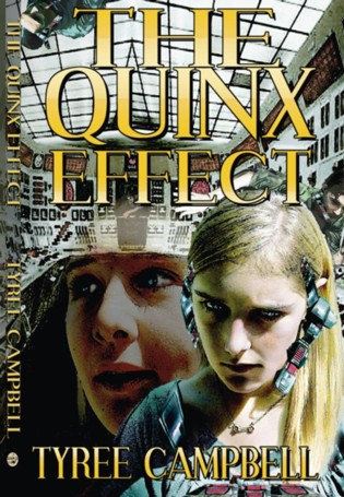 QUINX EFFECT by Tyree Campbell