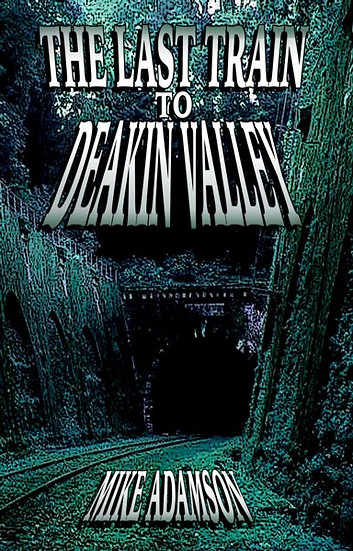 THE LAST TRAIN TO DEAKIN VALLEY