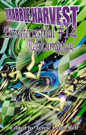 DRABBLE HARVEST #14: Extraterrestrial Resurrection