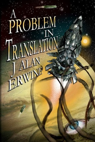 A PROBLEM IN TRANSLATION by J Alan Erwine