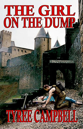 GIRL ON THE DUMP by Tyree Campbell