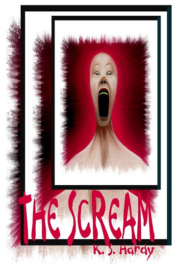 SCREAM by K. S. Hardy