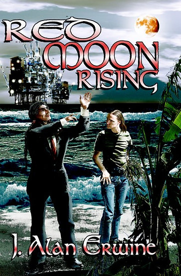 RED MOON RISING by J Alan Erwine