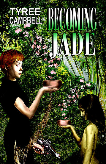 BECOMING JADE by Tyree Campbell