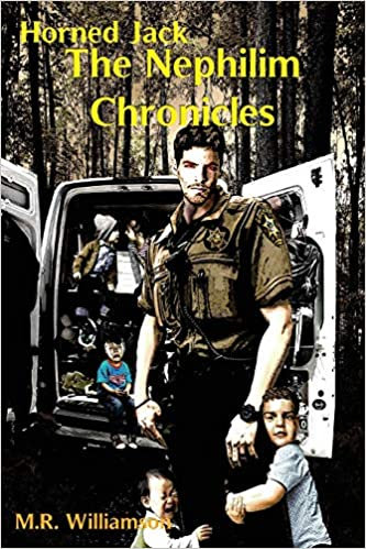 HORNED JACK: THE NEPHILIM CHRONICLES by M.R. Williamson