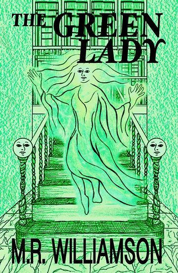 GREEN LADY by M. R. Williamson