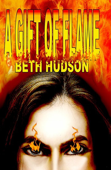 GIFT OF FLAME by Beth Hudson
