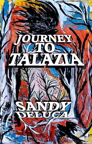 JOURNEY TO TALAZIA by Sandy DeLuca