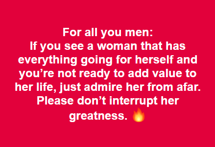 For all you men: If you see...