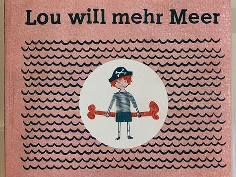 LOU WILL MEHR MEER