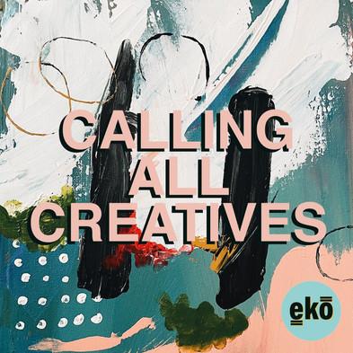 Calling All Creatives