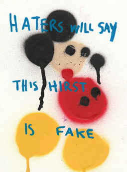 Haters Will Say This Hirst Is Fake, 2017
