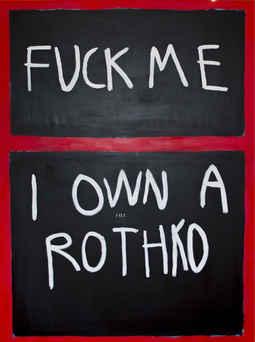 Fuck Me Rothko, 2018