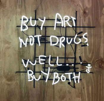 Buy Art Not Drugs Neon, 2018
