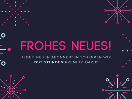 Neujahrs-Deal! Jeder neue Jahresabonnent erhält 2021 Stunden Premium dazu!