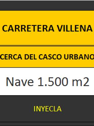 NAVE 1.500 M2 CTRA. DE VILLENA.