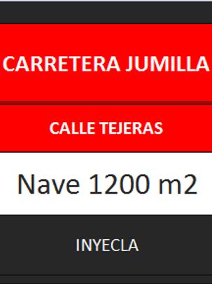 NAVE 1.200 M2. CTRA. DE JUMILLA.