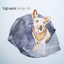 BigEars_AlbumArtworkFINAL_Front_2000px (