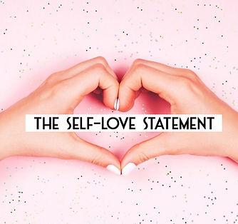 the self love statement.jpg