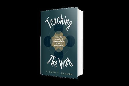 Teaching the Way [paperback]