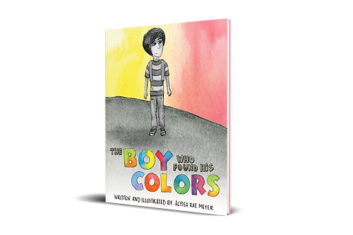The Boy Who Found His Colors [hardcover]