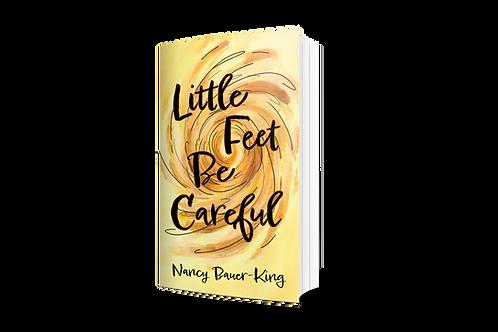 Little Feet Be Careful [paperback]