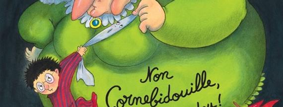 """Livre """"Non Cornebidouille, pas mon doudou !"""""""