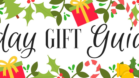 Gift Guide for Early Shoppers 2019